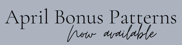 April bonus patterns now available