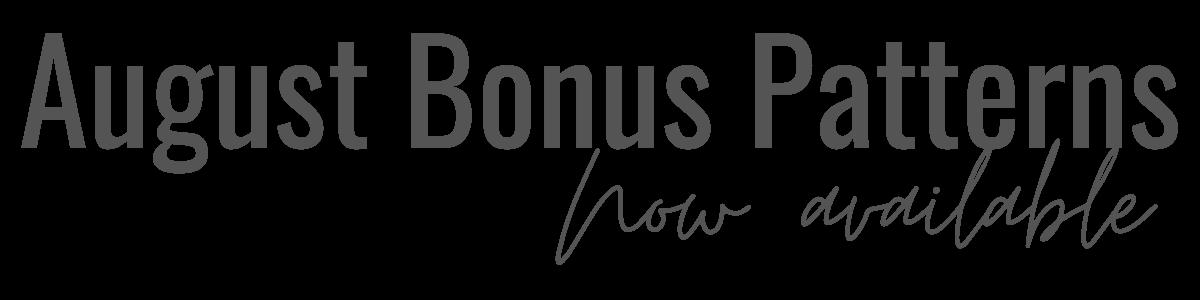 August Bonus Pattern Available