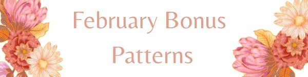 February Bonus Patterns