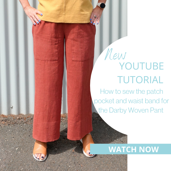 New YouTube Tutorial- Darby Woven Pant- watch now